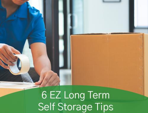 6 EZ Long Term Self-Storage Tips