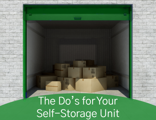 The Do's for Your Self-Storage Unit