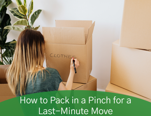 How to Pack in a Pinch for a Last-Minute Move